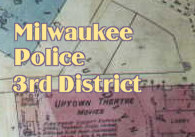 Milwaukee Police Third District
